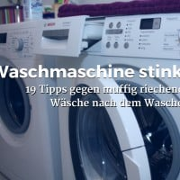 Waschmaschine stinkt. 19 Tipps gegen muffig riechende Wäsche nach dem Waschen