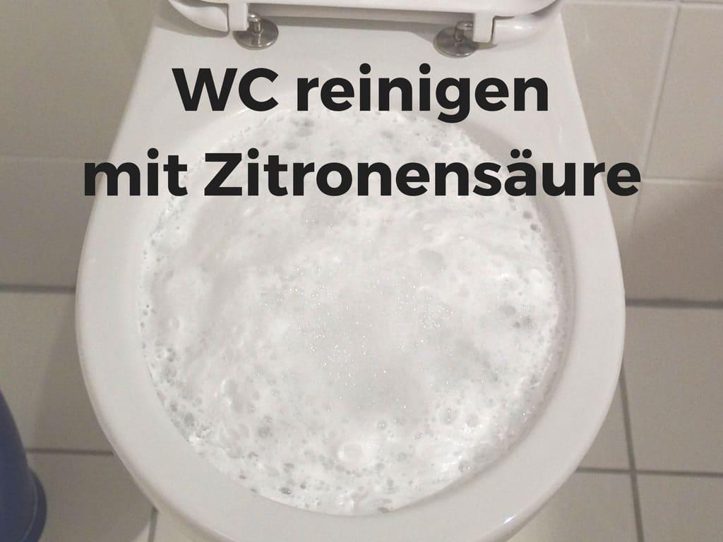 Ultimative KloPutzen Anleitung richtig, schnell, sauber  ~ Waschmaschine Reinigen Zitronensäure